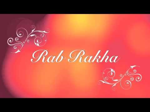 Rab Rakha-Love Breakups Zindagi