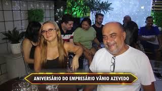 ANIVERSÁRIO DE VÂNIO AZEVEDO
