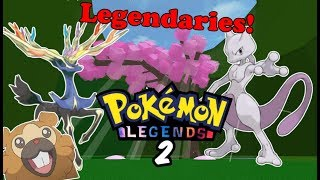 LEGENDARIES!!! - Pokemon Legends 2 (Episode 2)