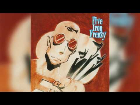Five Iron Frenzy - Every New Day HD