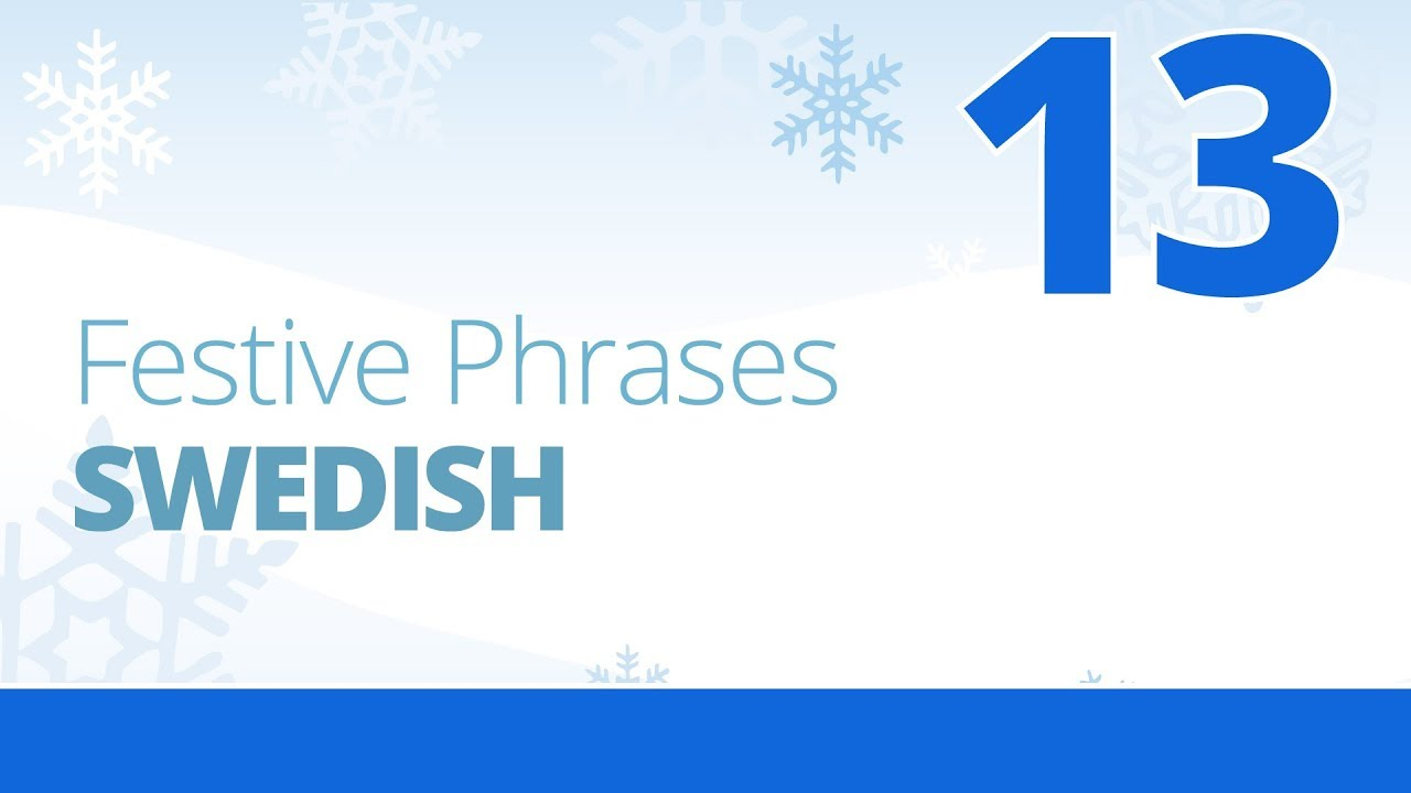 Learn To Say Merry Christmas In Swedish Festive Phrases Episode 13