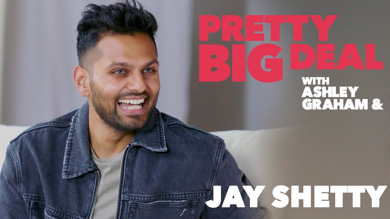 Jay Shetty On Building Healthy Relationships and Finding Your Calling | Pretty Big Deal