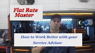 How to Work Better With Your Service Advisor!