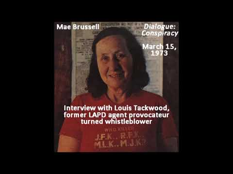 Mae Brussell - Dialogue: Conspiracy 3-15-73 (w/ Louis Tackwood, former LAPD agent provocateur)