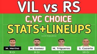 VIL vs RS DREAM11 PREDICTION I VIL vs RS FOOTBALL TODAY MATCH PREDICTION