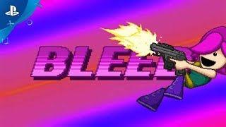 Bleed - Launch Trailer | PS4