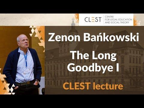 [CLEST Lecture] The Long Goodbye: Zenon Bańkowski Lecture #1