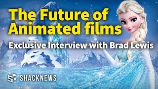 Film Producer Brad Lewis Talks The Future Of Animated Films