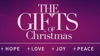 "12-20-20 - ""The Gifts of Christmas"""