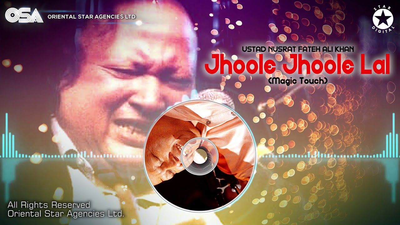 Download Jhoole Jhoole Lal (Magic Touch) Bally Sagoo & Nusrat Fateh Ali Khan official video | OSA Worldwide