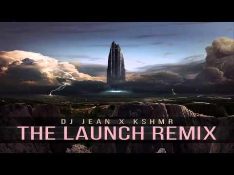 DJ Jean - The Launch (KSHMR Remix)