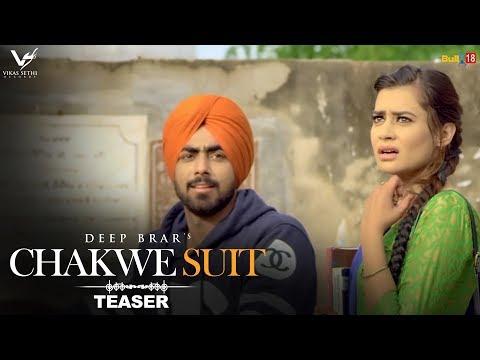 Chakwe Suit || Deep Brar || FT.Renzil Jaswal || Teaser || VS Records || Upcoming Punjabi Song 2017