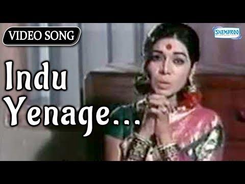 Indu Yenage - Eradu Kanasu - Rajkumar - Kalpana -...