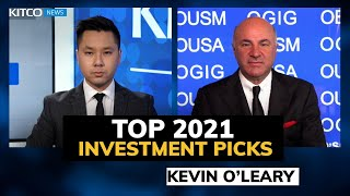 Kevin O'Leary's top 2021 investments and why he is bullish gold (Pt. 1/2)
