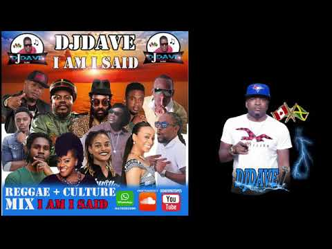 REGGAE AND CULTURE MIX MAY 2019 I AM I SAID DJDAVE