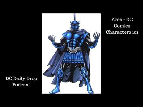 Ares - DC Comics Characters 101