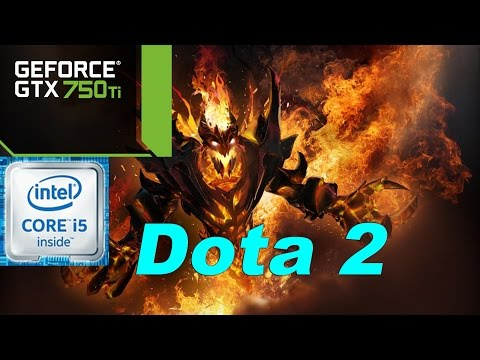 Dota 2 100+ FPS With The GTX 750 Ti ?? - i5 6500 - 8GB DDR4 RAM