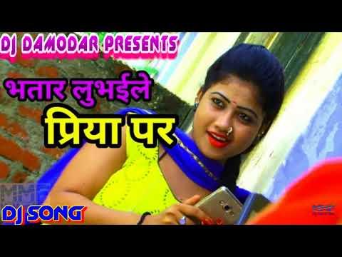 New Bhojpuri Dj Song 2018    पियवा मरेले प्रिया पर    Superhit Bhojpuri Dj Song 2018