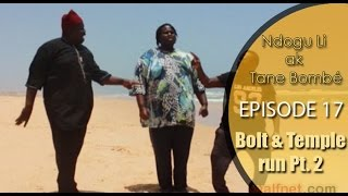 NDOGU LI 2016 EPISODE 17 - BOLT & Temple run (acte 2)