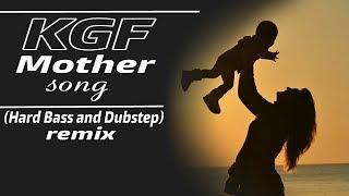 Kokh ki rath main (hard bass mix)    KGF mother song    hard bass and dubstep remix    DJ K21T
