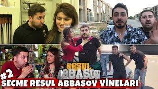 Seçmə Resul Abbasov vineları #2