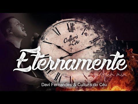 Eternamente // Davi Fernandes & Cultura do Céu // Lyric Vídeo