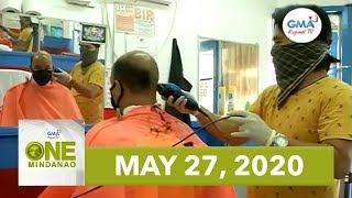 One Mindanao: May 27, 2020