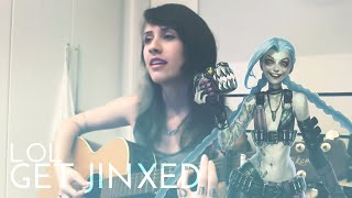 Repeat youtube video GET JINXED - League of Legends (KALERA cover)