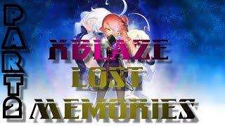 XBlaze lost: Memories Part 2