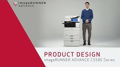 Product Design - imageRUNNER ADVANCE C5500 Series
