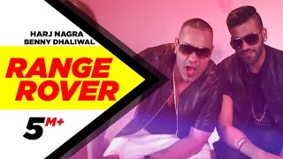 Range Rover | Harj Nagra Feat Benny Dhaliwal | Speed Records