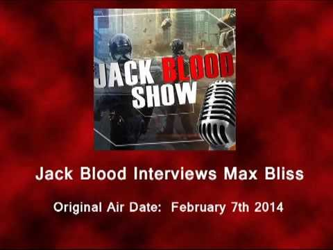 The Jack Blood show w/ guest Max Bliss (Chemtrail Hunting / The Big picture)