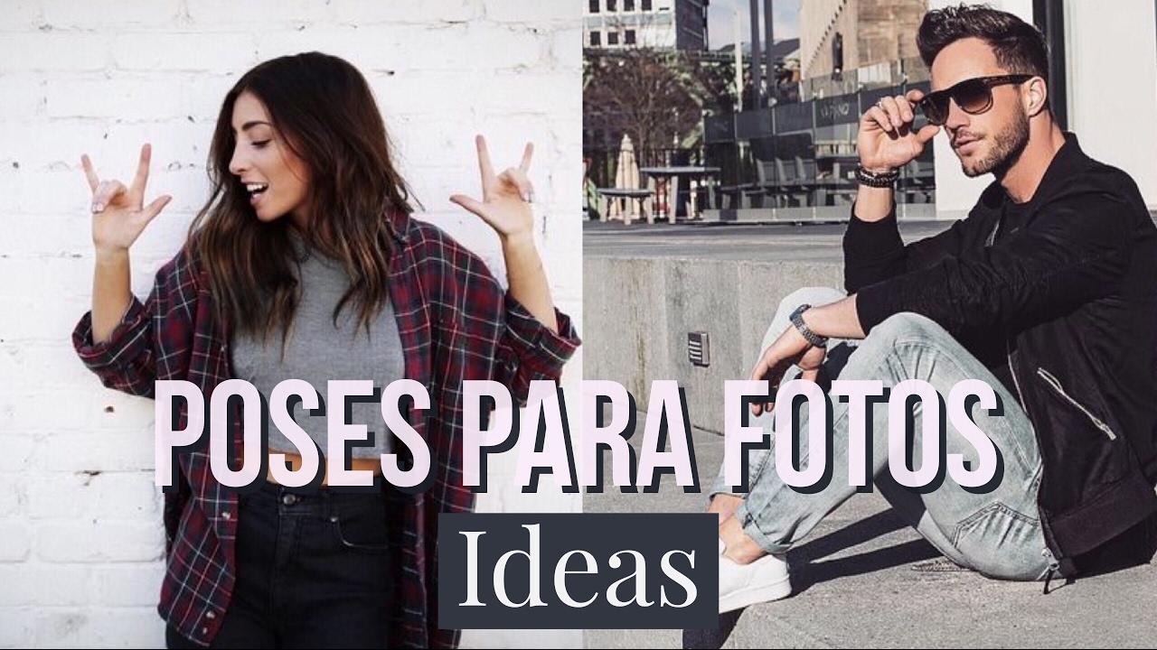 Ideas para posar en fotos hombre y mujer youtube - Ideas para fotos ...