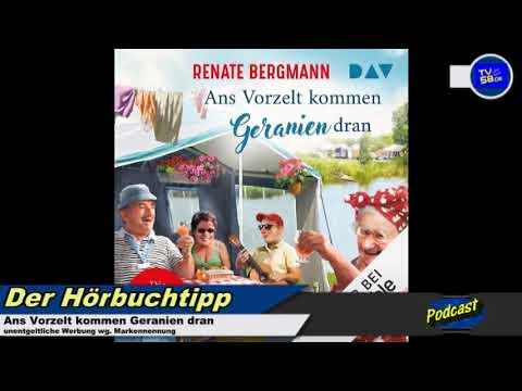 Ans Vorzelt kommen Geranien dran YouTube Hörbuch Trailer auf Deutsch