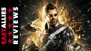 Deus Ex: Mankind Divided - Easy Allies Review