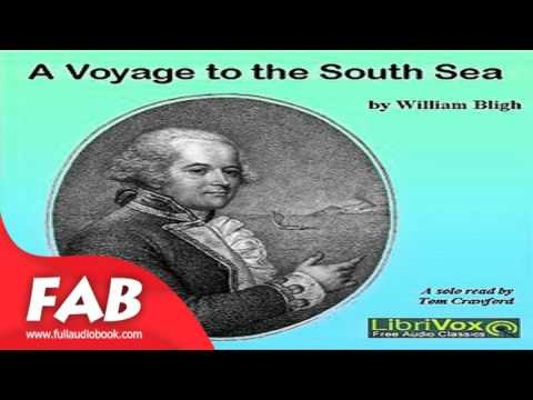 A Voyage to the South Sea Full Audiobook by William BLIGH by Action & Adventure Fiction