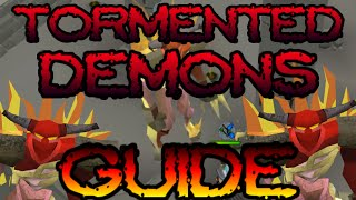 Tormented Demons Guide: 5M Profit and 350k XP/Hour [Runescape 2014]