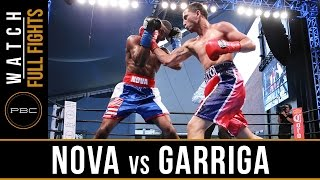 Nova vs Garriga FULL FIGHT: August 21, 2016 - PBC on NBCSN