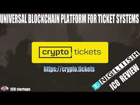CRYPTO TICKETS ICO REVIEW! Blockchain platform for ticket systems!