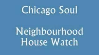 Chicago Soul EP Neighbourhood House Watch