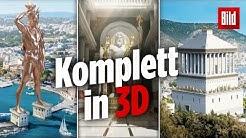 Die Sieben Weltwunder wurden zum Leben erweckt – in 3D!