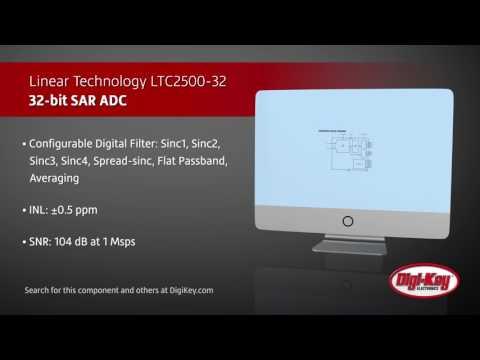 Linear Technology LTC2500-32 | Digi-Key Daily
