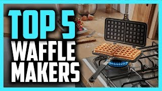 Best Waffle Maker in 2019 | 5 Great Belgian Waffle & Traditional Waffle Irons