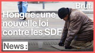 Une loi interdit aux SDF de dormir dans la rue en Hongrie