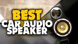 BEST CAR AUDIO SPEAKERS!