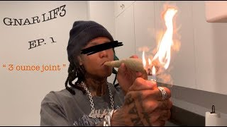 Lil Gnar smokes 3 ounce joint  |  GNAR LIF3 EP.1