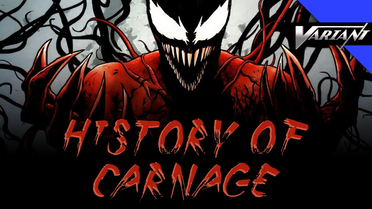 History of carnage youtube