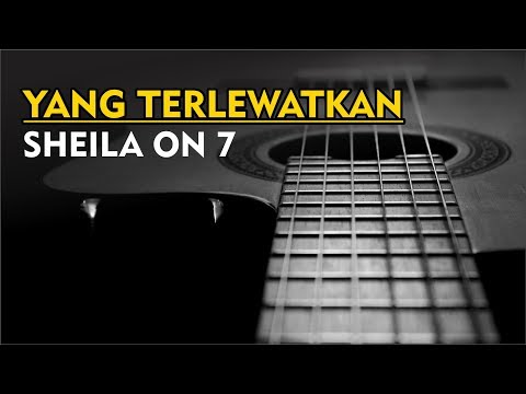 Sheila On 7 - Yang Terlewatkan (Karaoke)