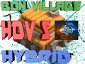 Clash Of Clans Bon Village Hdv 5 Hybrid