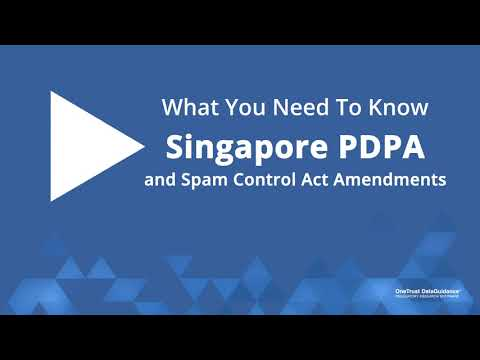 Singapore PDPA and Spam Control Act Amendments: What You Need To Know